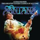 Guitar Heaven: The Greatest Guitar Classics Of All Time (Deluxe Version)/Santana