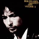 Greatest Hits Volume 3/BOB DYLAN