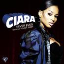 Never Ever (Main Version) feat.Jeezy/Ciara