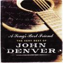 A Song's Best Friend - The Very Best Of John Denver/John Denver