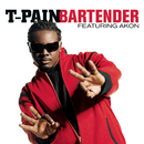 Bartender featuring Akon/T-Pain