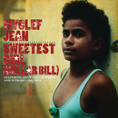 Sweetest Girl (Dollar Bill) feat.Akon,Lil' Wayne,Niia/WYCLEF JEAN