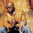 Better Days/Joe