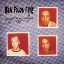 Whatever and Ever Amen/Ben Folds Five