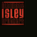 The Ultimate Isley Brothers/The Isley Brothers
