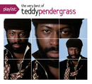 Playlist: The Very Best Of Teddy Pendergrass/Teddy Pendergrass
