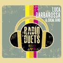 Radio DUEts - Musica Libera/Luca Barbarossa