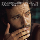 The Wild, the Innocent, & The E Street Shuffle/Bruce Springsteen