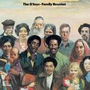 Family Reunion/The O'Jays