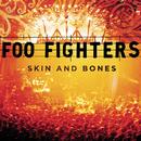 Skin And Bones (Live)/Foo Fighters