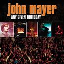 Any Given Thursday/John Mayer
