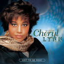 The Best Of Cheryl Lynn: Got To Be Real/Cheryl Lynn
