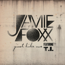 Just Like Me feat.T.I./Jamie Foxx