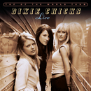 Top of the World Tour Live/Dixie Chicks