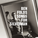 Songs For Silverman/Ben Folds