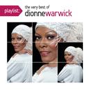 Playlist: The Very Best of Dionne Warwick/Dionne Warwick