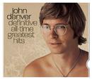 Definitive All-Time Greatest Hits/John Denver