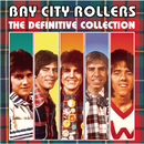 Bay City Rollers: The Definitive Collection/Bay City Rollers