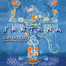 Ceremony - Remixes & Rarities/Santana