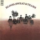 Blood, Sweat & Tears (Expanded Edition)/Blood, Sweat & Tears