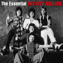 The Essential Bay City Rollers/Bay City Rollers