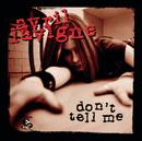 Don't Tell Me/Avril Lavigne