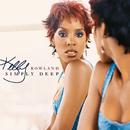 Simply Deep/Kelly Rowland
