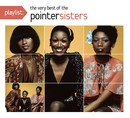 Playlist: The Very Best Of The Pointer Sisters/The Pointer Sisters