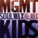 Kids (Soulwax Mix)/MGMT