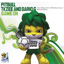 Game On/Pitbull, TKZee and Dario G