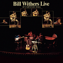 Bill Withers Live At Carnegie Hall/Bill Withers
