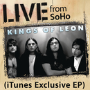 Live from SoHo/Kings Of Leon
