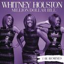 Million Dollar Bill Remixes/Whitney Houston