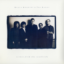 Scenes From The Southside/Bruce Hornsby & the Range