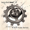 """Bang That Beat """"The Best Of""""/C+C Music Factory"""