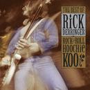The Best Of Rick Derringer: Rock And Roll, Hoochie Koo/Rick Derringer