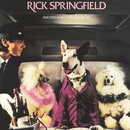 Success Hasn't Spoiled Me/Rick Springfield