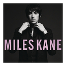Colour Of The Trap/Miles Kane