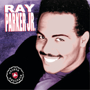 Arista Heritage Series: Ray Parker/Ray Parker Jr.
