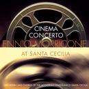 Cinema Concert: Ennio Morricone at Santa Cecilia/Ennio Morricone