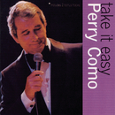 Take It Easy With Perry Como/Perry Como