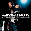 Unpredictable feat.Ludacris/Jamie Foxx