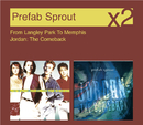 From Langley Park To Memphis / Jordon, The Comeback/Prefab Sprout