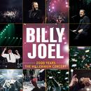 2000 Years - The Millennium Concert/Billy Joel
