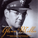 The Only Glenn Miller Album You'll Ever Need/Glenn Miller