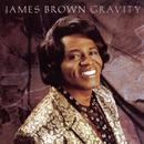 Gravity/JAMES BROWN