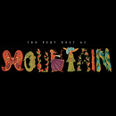 The Very Best Of Mountain/Mountain