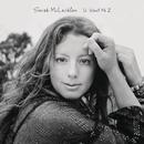 U Want Me 2/Sarah McLachlan
