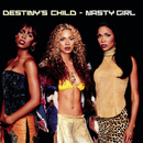 Nasty Girl/DESTINY'S CHILD