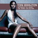 Un-Break My Heart: The Remix Collection/Toni Braxton